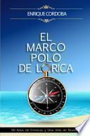 El Marco Polo de Lorica