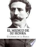 El Medico de Su Honra