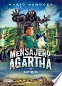 El mensajero de Agartha 1- Zombies