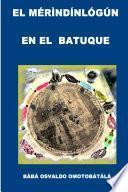 El Merindinlogun en El Batuque