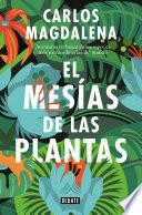El mesías de las plantas