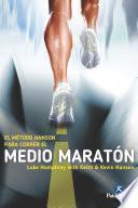 El Método Hanson para correr el medio maratón