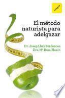 El método naturista para adelgazar