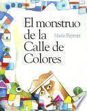 El monstruo de la Calle de Colores