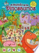 El mundo de los dinosaurios / The world of dinosaurs
