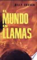 El Mundo En Llamas/World Aflame
