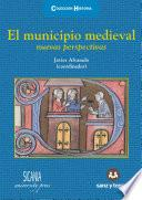 El municipio medieval: nuevas perspectivas