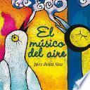 El musico del aire / The Musician of the Air