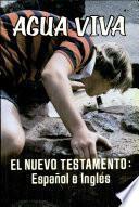 El Nuevo Testamento: Espanol e Ingles