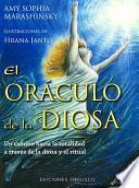 El Oraculo de la Diosa: Un Camino Hacia la Totalidad A Traves de la Diosa y el Ritual [With 52 Cards] = The Goddess Oracle