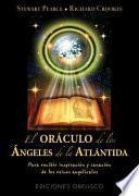 El oraculo de los angeles de la Antartida / Angels Of Atlantis Oracle Cards