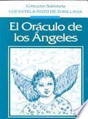 El oraculo de los angeles / The oracle of angels