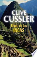 El oro de los incas (Dirk Pitt 12)