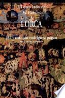 El otro lado de El público de Lorca