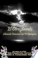 El Otro Secreto - Liberación emocional con Ho'Oponopono