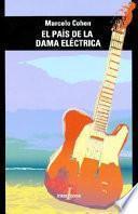 El país de la dama eléctrica