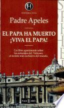 El Papa ha muerto