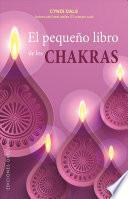 El Pequeno Libro de Los Chakras