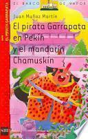 El pirata Garrapata en Pekín y el mandarín Chamuskín