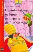 El pirata Garrapata es faraón en tiempos de Tutankamón