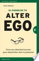El Poder de Tu Alter Ego