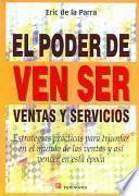 El Poder De Ventas y Servicios / The Power Sales and Services