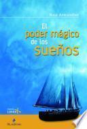 El poder mágico de los sueños