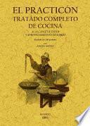 El practicón : tratado completo de cocina