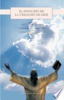 EL PRINCIPIO DE LA CREACIÓN DE DIOS