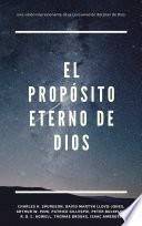 El propósito eterno de Dios