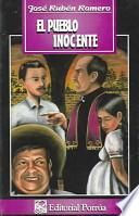 El Pueblo Inocente/The innocent town