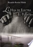 EL PUENTE y LA HIJA DE ELECTRA
