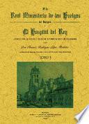 El Real Monasterio de las Huelgas de Burgos y el Hospital del Rey (2 tomos)
