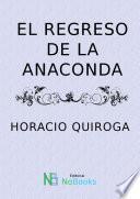 El regreso de anaconda