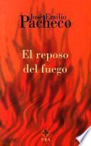 El reposo del fuego