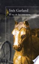 El rey de los centauros