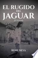 El Rugido Del Jaguar