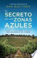 El secreto de las zonas azules (Colección Vital)