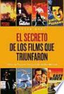 El Secreto de los Films Que Triunfaron