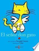 El Senor Don Gato