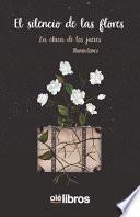 El silencio de las flores