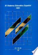 El sistema educativo español, 1991