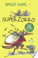 El Superzorro (Fantastic Mr. Fox)