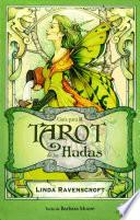 El tarot de las hadas/ Mystic Faerie Tarot