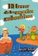 El terror de las especies submarinas