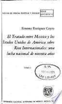 El tratado entre México y los Estados Unidos de América sobre rios internacionales: La historia