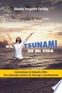 El tsunami de mi vida