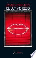 El Último Beso / The Last Good Kiss