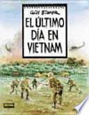 El Último día en Vietnam