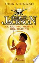 El último héroe del Olimpo (Percy Jackson y los dioses del Olimpo 5)